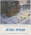 First New York exhibition of water colors by Earl Gross; Feb. 18, Mar. 3, 1941