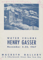Water colors, Henry Gasser; November 3-22, 1947