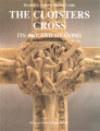 The Cloisters Cross : its art and meaning / Elizabeth C. Parker & Charles T. Little
