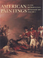 American paintings in the Metropolitan Museum of Art. Volume 1 : a catalogue of works by artists...